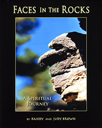 Faces In the Rocks / A Spiritual Journey